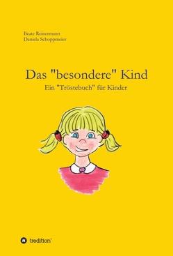 """Das """"besondere"""" Kind von Reinermann,  Beate, Schoppmeier,  Daniela"""