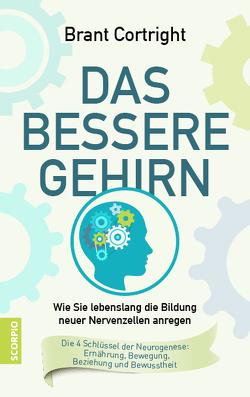 Das bessere Gehirn von Cortright,  Bran, Rahn-Huber,  Ulla