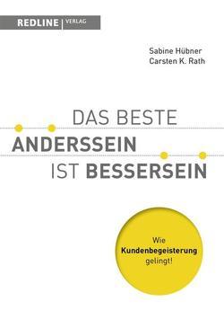 Das beste Anderssein ist Bessersein von Hübner,  Sabine, Rath,  Carsten K.
