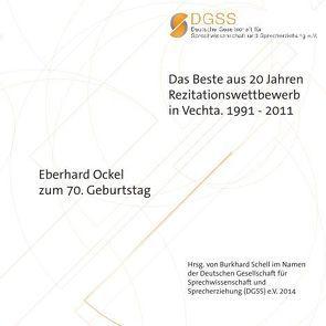 Das Beste aus 20 Jahren Rezitationswettbewerb in Vechta. 1991-2011 von Schell,  Burkhard