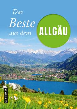 Das Beste aus dem Allgäu von Roeske,  Marko, Spatz,  Willibald, Wucherer,  Bernhard
