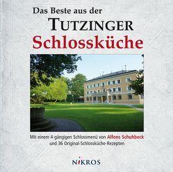 Das Beste aus der Tutzinger Schlossküche von Hahn,  Udo