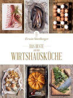 Das Beste aus der Wirtshausküche von Werlberger,  Erwin