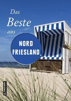 Das Beste aus Nordfriesland von Pelte,  Reinhard, Reidt,  Andrea, Siems,  Werner, Wilken,  Constanze