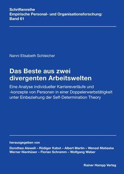 Das Beste aus zwei divergenten Arbeitswelten von Schleicher,  Nanni Elisabeth