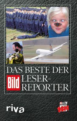 Das Beste der BILD-Leser-Reporter von BILD