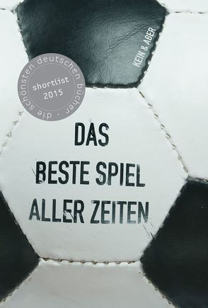 Das beste Spiel aller Zeiten von Büsges,  Markus, Gehrs,  Oliver, Hickmann,  Fons