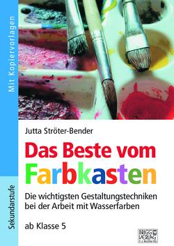 Das Beste vom Farbkasten von Ströter-Bender,  Jutta