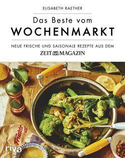 Das Beste vom Wochenmarkt von Raether,  Elisabeth