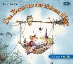 Das Beste von der kleinen Hexe (3 CD) von Baeten,  Lieve, Brügger,  Katja, Elskis,  Marion, Grothe,  Isabella, Hübner,  Karla Marie, Illert,  Ursula, Sachse,  Carla