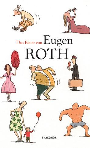 Das Beste von Eugen Roth von Roth,  Eugen