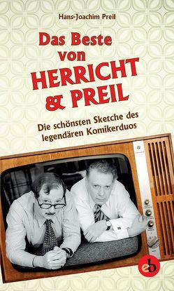 Das Beste von Herricht & Preil von Preil,  Hans-Joachim