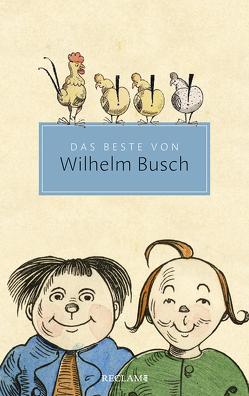 Das Beste von Wilhelm Busch von Busch,  Wilhelm, Ueding,  Gert
