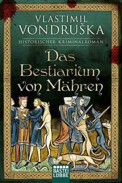 Das Bestiarium von Mähren von Marzolff,  Sophia, Vondruska,  Vlastimil