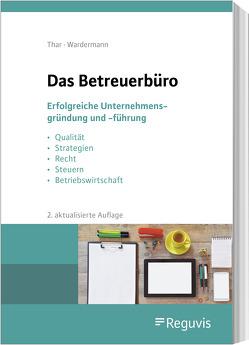 Das Betreuerbüro von Thar,  Jürgen, Wardermann,  Barbara