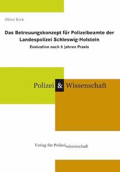 Das Betreuungskonzept für Polizeibeamte der Landespolizei Schleswig-Holstein von Bock,  Oliver