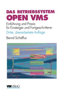 Das Betriebssystem Open VMS von Schäffus,  Bernd