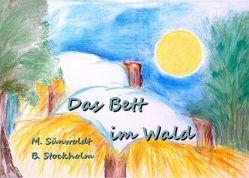 Das Bett im Wald von Stockholm,  Britta, Sünwoldt,  Margitta