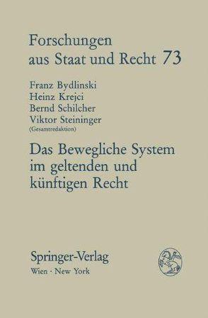 Das Bewegliche System im geltenden und künftigen Recht