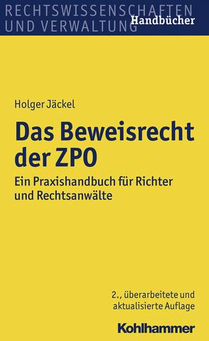 Das Beweisrecht der ZPO von Jäckel,  Holger