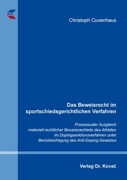 Das Beweisrecht im sportschiedsgerichtlichen Verfahren von Cuvenhaus,  Christoph