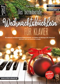 Das bezaubernde Weihnachtsbüchlein für Klavier von Mihm,  Elmar