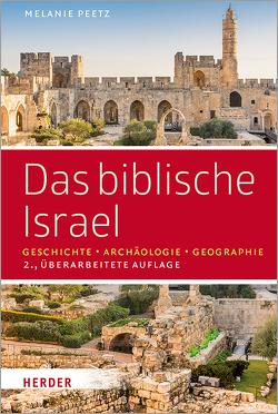 Das biblische Israel von Peetz,  Melanie