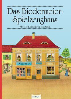 Das Biedermeier-Spielzeughaus von Krahe,  Hildegard, Siegmund,  Hubert, Siegmund,  Therese