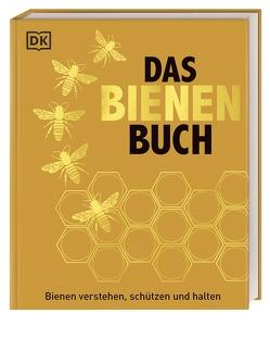 Das Bienen Buch von Alton,  Steve, Chadwick,  Fergus, Tennant,  Emma