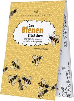 Das Bienenblöckchen von Deroubaix,  Patricia