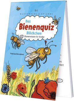 Das Bienenquiz-Blöckchen von Bartsch,  Charis, Deroubaix,  Patricia