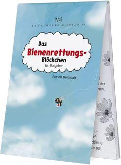 Das Bienenrettungsblöckchen von Deroubaix,  Patricia