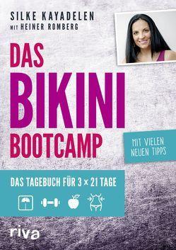Das Bikini-Bootcamp von Kayadelen,  Silke, Romberg,  Heiner