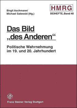 """Das Bild """"des Anderen"""" von Aschmann,  Birgit, Salewski,  Michael"""