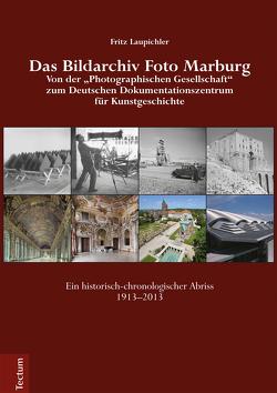 Das Bildarchiv Foto Marburg von Fritz,  Laupichler