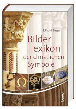 Das Bilderlexikon der christlichen Symbole von Bieger,  Eckhard