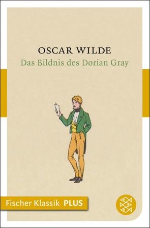 Das Bildnis des Dorian Gray von Lachmann,  Hedwig, Landauer,  Gustav, Wilde,  Oscar