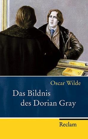 Das Bildnis des Dorian Gray von Horstmann,  Ulrich, Rein,  Ingrid, Wilde,  Oscar