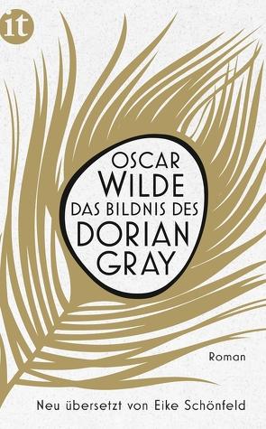 Das Bildnis des Dorian Gray von Schönfeld,  Eike, Wilde,  Oscar