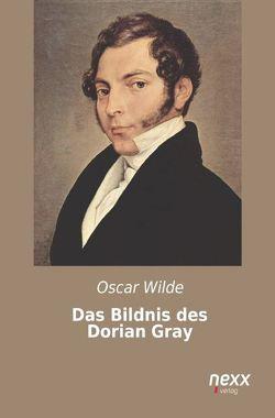 Das Bildnis des Dorian Gray von Wilde,  Oscar