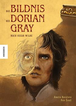 Das Bildnis des Dorian Gray von Kootz,  Anja, Kovářová,  Amálie, Šrédl,  Petr