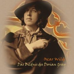 Das Bildnis des Dorian Grey von Kohfeldt,  Christian, Wilde,  Oscar