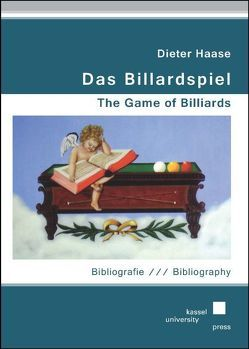 Das Billardspiel – The Game of Billiards von Haase,  Dieter