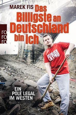 Das Billigste an Deutschland bin ich von Fis,  Marek