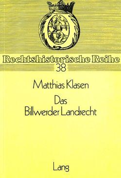 Das Billwerder Landrecht von Klasen,  Matthias