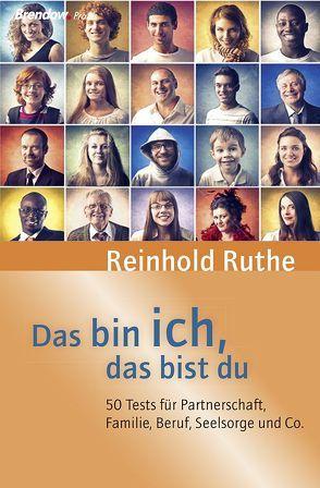 Das bin ich, das bist du von Ruthe,  Reinhold