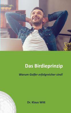 Das Birdieprinzip von Witt,  Klaus