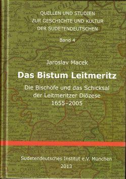 Das Bistum Leitmeritz von Heider,  Mathias, Macek,  Jaroslav, Niedermaier,  Jana, Paleczek,  Raimund