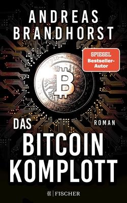 Das Bitcoin-Komplott von Brandhorst,  Andreas