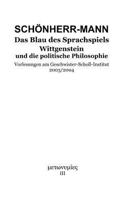 Das Blau des Sprachspiels von Schönherr-Mann,  Hans-Martin